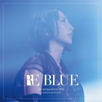 Testi 藍井エイル Special Live 2018 RE BLUE at 日本武道館