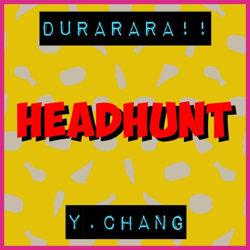 Lyric my most precious treasure lyrics : Y. Chang - Headhunt (From