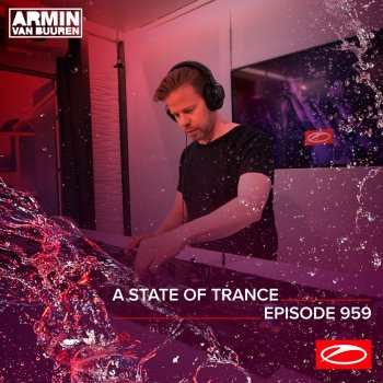 Testi Asot 959 - A State of Trance Episode 959