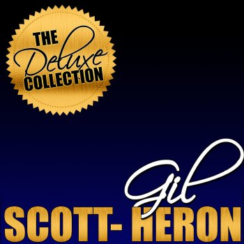 Testi The Deluxe Collection: Gil Scott-Heron (Live)