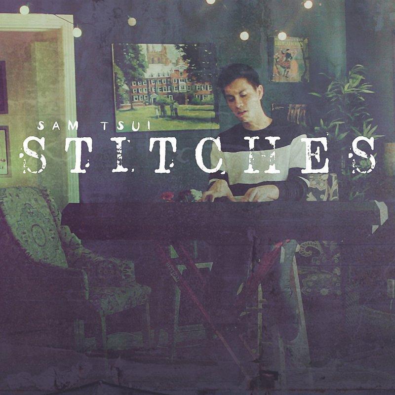 Lyric allele stitches lyrics : Sam Tsui - Stitches Lyrics | Musixmatch