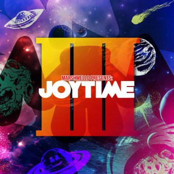 Joytime III Marshmello - lyrics