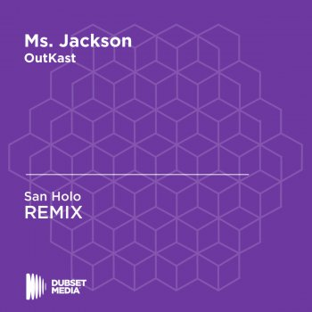 Testi Ms. Jackson (Radio Mix) (San Holo Unofficial Remix) [OutKast]