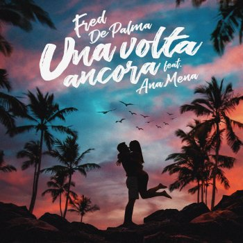 Testi Una volta ancora (feat. Ana Mena)