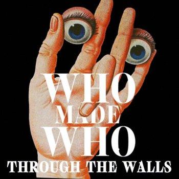 Testi Through the Walls