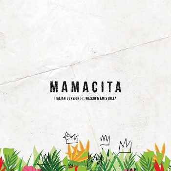 Testi Mamacita [Italian Version]