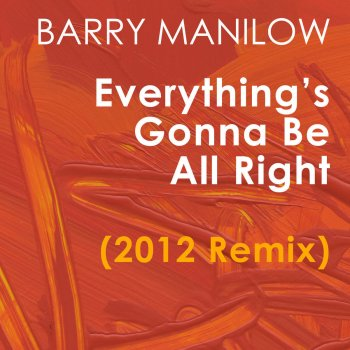 Testi Everything's Gonna Be All Right (2012 Remix) - Single