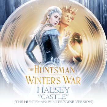 Castle (The Huntsman: Winter's War Version) lyrics – album cover