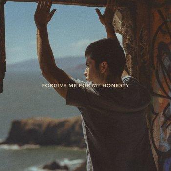 Testi Forgive Me for My Honesty