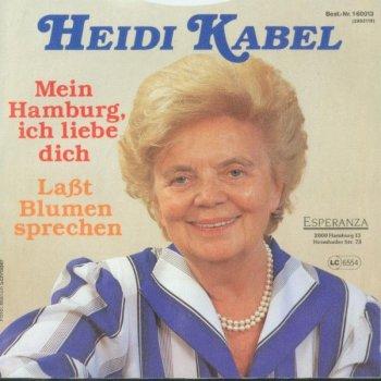 Testi Heidi Kabel - Wie Wir Sie Lieben