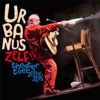 Testi Urbanus Zelf! (Live)