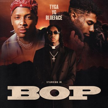 Bop by Tyga feat. YG & Blueface - cover art