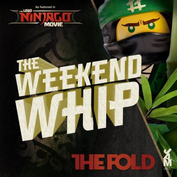 Weekend Whip Re-mastered (Lego Ninjago Movie edition