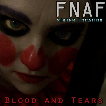 Fnaf Sister Location Blood And Tears Traduzione Random