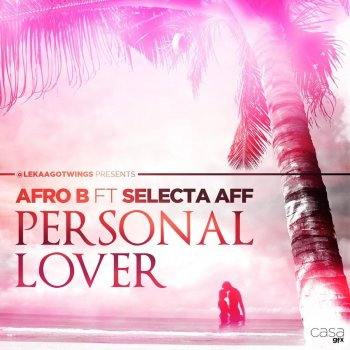Testi Personal Lover (feat. Selecta Aff)