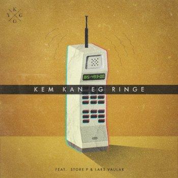 Testi Kem Kan Eg Ringe (feat. Store P & Lars Vaular)