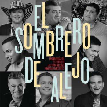 Testi El Sombrero de Alejo (Canción Oficial 51º Festival de la Leyenda Vallenata Homenaje a Carlos Vives)