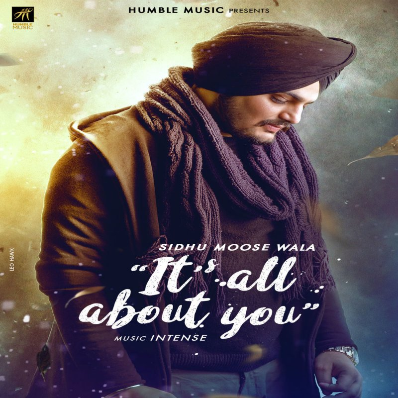 Sidhu Moose Wala - Its All About You Lyrics | Musixmatch