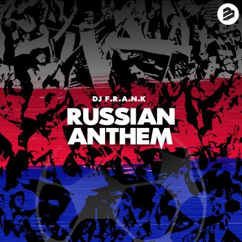 Testi Russian Anthem - Single (Extended Mix)