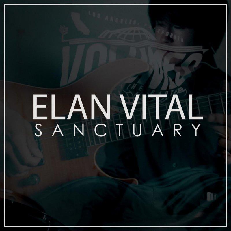 Élan Vital - Sanctuary Lyrics | Musixmatch