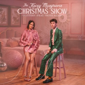 Testi Glittery (From The Kacey Musgraves Christmas Show Soundtrack) [feat. Troye Sivan] - Single