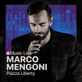 Testi Apple Music Live: Piazza Liberty - Marco Mengoni