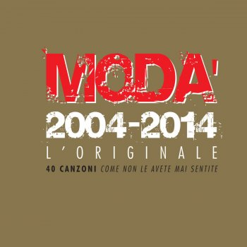 Testi Modà 2004 - 2014 L'Originale