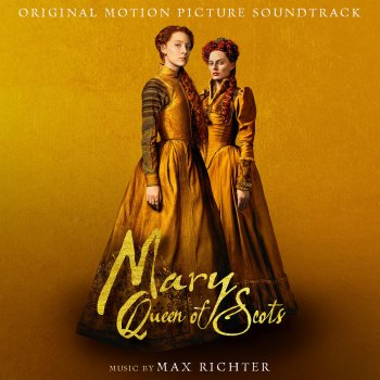 Testi Mary Queen of Scots (Original Motion Picture Soundtrack)