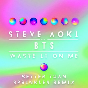 Testi Waste It On Me (feat. BTS) [Better Than Sprinkles Remix]