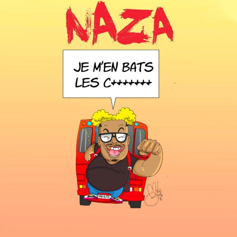 Cover Naza - Je M'en Bats Les Couilles