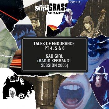 Testi Tales of Endurance Pt. 4, 5 & 6 / Sad Girl (Radio Kerrang! Session 2005) - Single