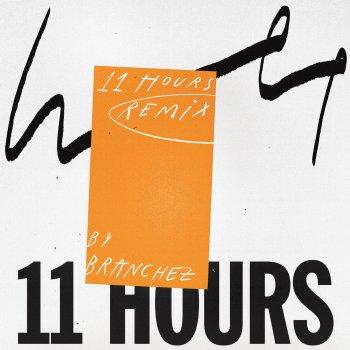 Testi 11 Hours (Branchez Remix)