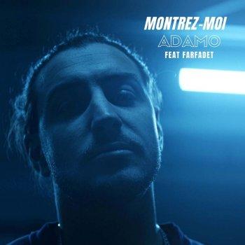 Testi Montrez-moi (feat. Farfadet) - Single