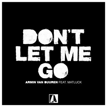 Testi Don't Let Me Go (feat. Matluck) - Single