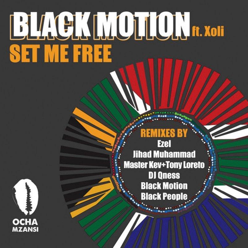 black motion ft xoli set me free lyrics