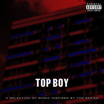 Top Boy (A Selection of Music Inspired by the Series)                                                     by Various Artists – cover art