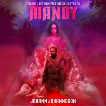 Testi Mandy (Original Motion Picture Soundtrack) [Deluxe]
