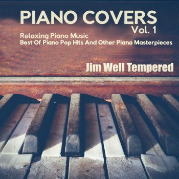 Testi Piano Covers Vol.1 - Relaxing Piano Music - Best of Pop Hits and Classical Piano Masterpieces