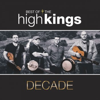 Testi Decade: Best of The High Kings