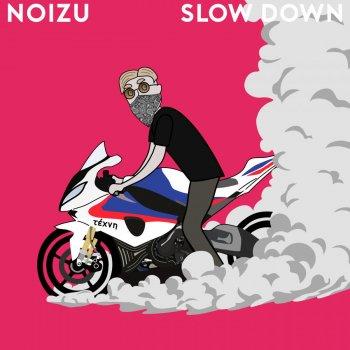 Testi Slow Down