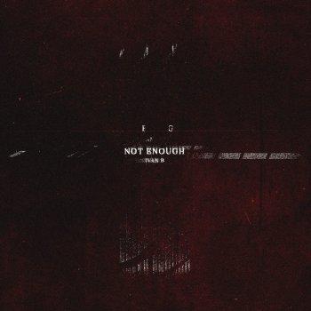 Testi Not Enough