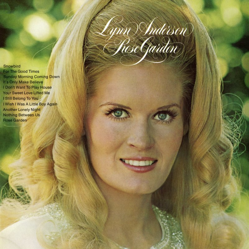 Lynn Anderson - Rose Garden - Single Version paroles | Musixmatch