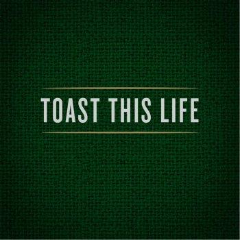 Testi Toast This Life (feat. Andrew Austin)