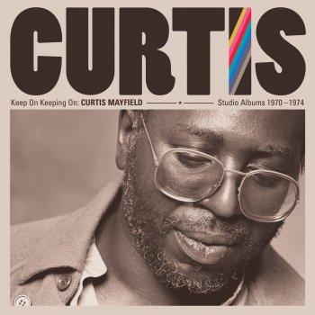 Testi Keep On Keepin' On: Curtis Mayfield Studio Albums 1970-1974 (Remastered)