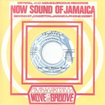 Let Me Down Easy (Testo) - Derrick Harriott - MTV Testi e canzoni