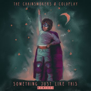 Something Just Like This - Alesso Remix by The Chainsmokers feat. Coldplay & Alesso - cover art