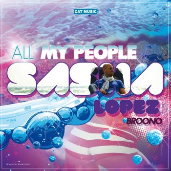 Sasha Lopez All My People Lyrics Musixmatch