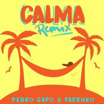 Calma - Remix by Pedro Capó feat. Farruko - cover art