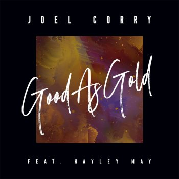 Testi Good As Gold (feat. Hayley May)