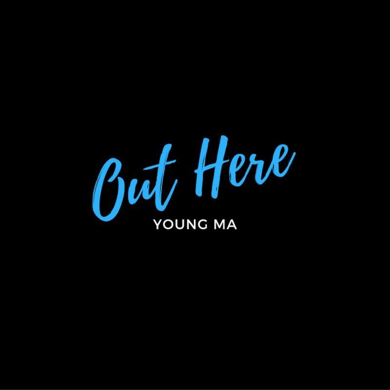 Lyric out here grindin lyrics : Young M.A. - Out Here Lyrics | Musixmatch